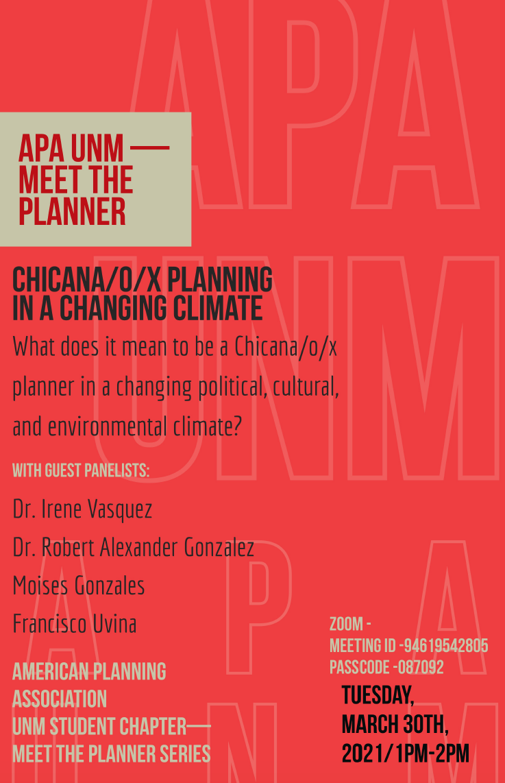 APA UNM Event – Meet the Planners – Chicana/o/x Planning in a Changing Climate (3/30/2021 @ 1:00pm)